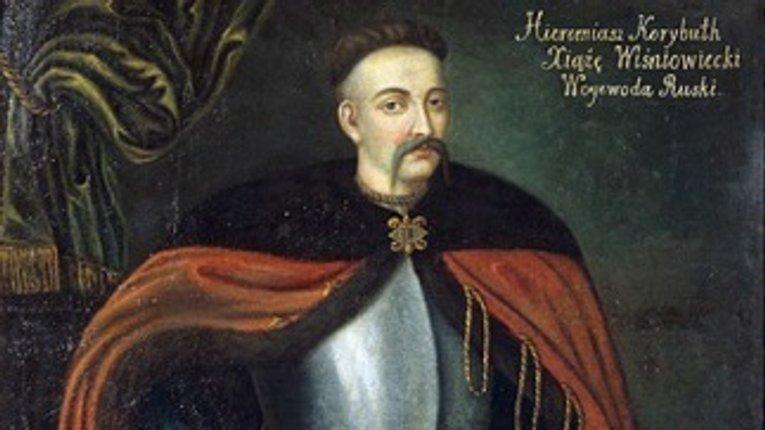 Розширював Україну, захищав Річ Посполиту: князь Ярема Вишневецький
